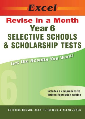 Image for Excel Revise in a Month : Selective Schools and Scholarship Tests Year 6