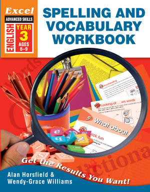 Image for Excel Advanced Skills : English : Spelling and Vocabulary Workbook Year 3 (Ages 8-9)