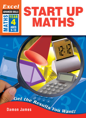 Image for Excel Advanced Skills : Maths : Start Up Maths Year 4 (Ages 9-10)