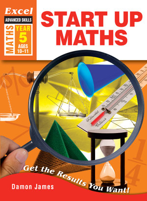 Image for Excel Advanced Skills : Maths : Start Up Maths Year 5 (Ages 10-11)