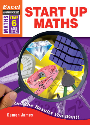 Image for Excel Advanced Skills : Maths : Start Up Maths Year 6 (Ages 11-12)