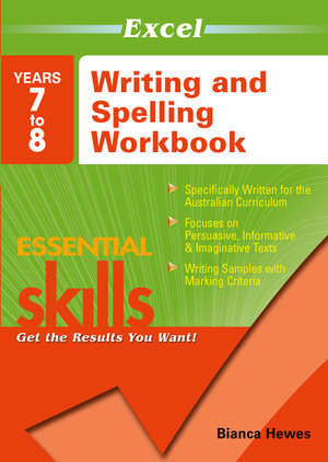 Image for Excel Essential Skills : Writing and Spelling Workbook Years 7 to 8