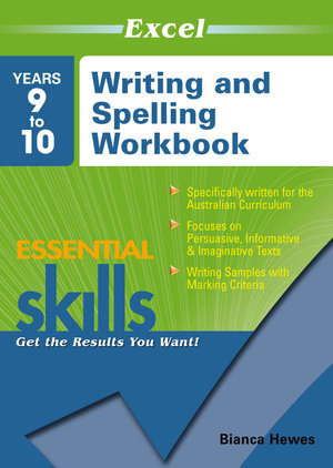 Image for Excel Essential Skills : Writing and Spelling Workbook Years 9 to 10