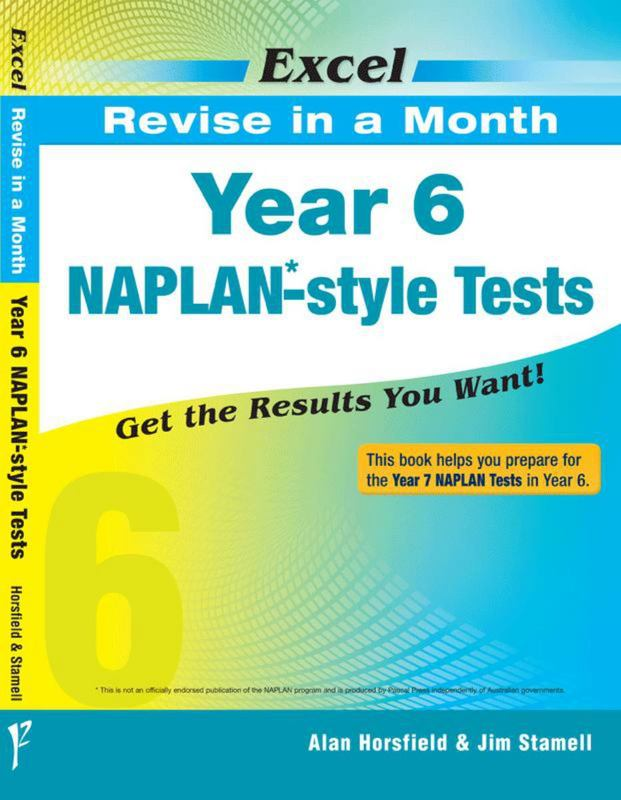 Image for Excel : Revise in a Month : Year 6 NAPLAN-style Tests