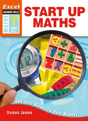 Image for Excel Advanced Skills : Maths : Start Up Maths Year 1 (Ages 6-7)