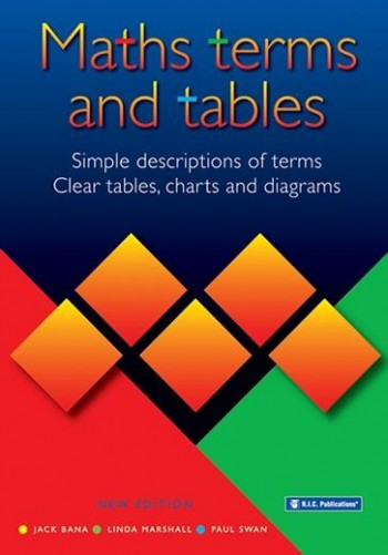 Image for Maths Terms and Tables : Simple descriptions of terms, clear tables, charts and diagrams RIC-1069
