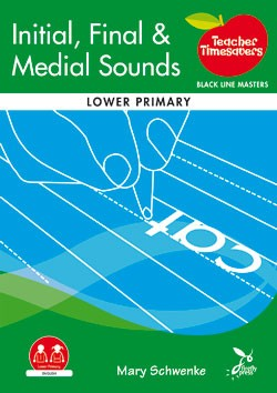 Image for Teacher Timesavers : Initial, Final and Medial Sounds - Black Line Masters [Lower Primary]