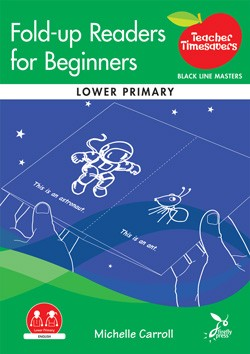Image for Teacher Timesavers : Fold-up Readers for Beginners - Black Line Masters [Lower Primary]