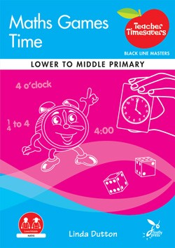 Image for Teacher Timesavers Maths Games : Time - Black Line Masters [Lower to Middle Primary]