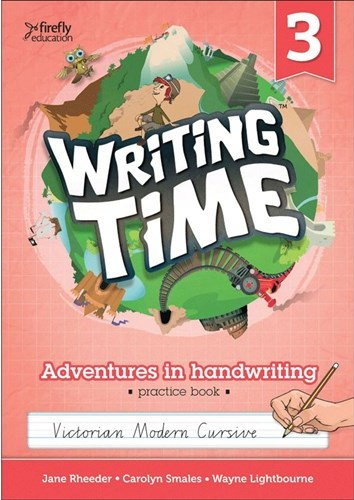 Image for Writing Time 3 (Victorian Modern Cursive) Student Practice Book