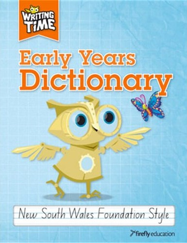 Image for Writing Time Early Years Dictionary : New South Wales Foundation Style