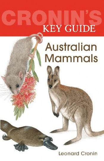 Image for Cronin's Key Guide to Australian Mammals
