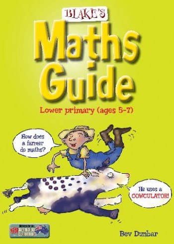 Image for Blake's Maths Guide Lower Primary (ages 5-7 years)