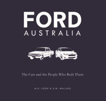 Image for Ford Australia: The Cars and the People Who Built Them [Softcover]