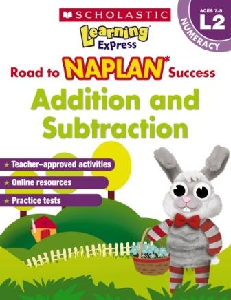 Image for Learning Express NAPLAN : Addition and Subtraction Level 2 (Ages 7-8) Numeracy