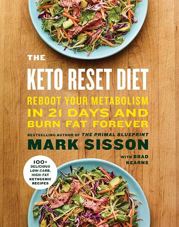 Image for The Keto Reset Diet : Reboot Your Metabolism in 21 Days and Burn Fat Forever
