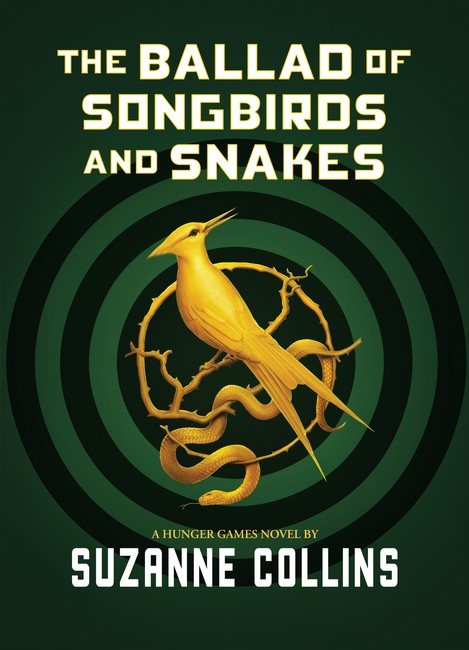 Image for The Ballad of Songbirds and Snakes : Hunger Games Prequel