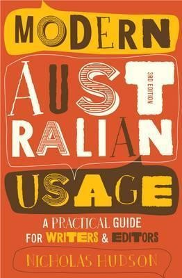 Image for Modern Australian Usage [Third Edition] A practical guide for writers and editors