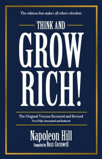 Image for Think and Grow Rich : The edition that makes all others Obsolete