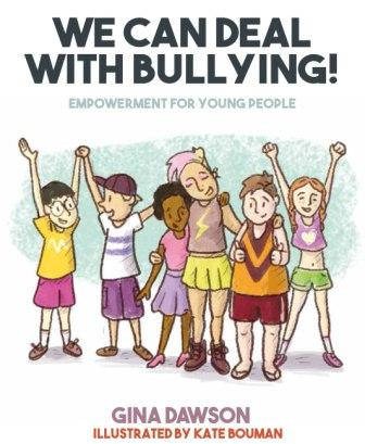Image for We Can Deal With Bullying! Empowerment for young people
