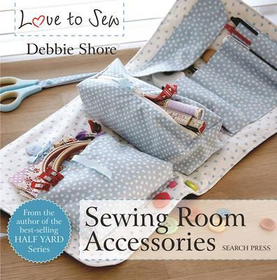 Image for Love to Sew : Sewing Room Accessories