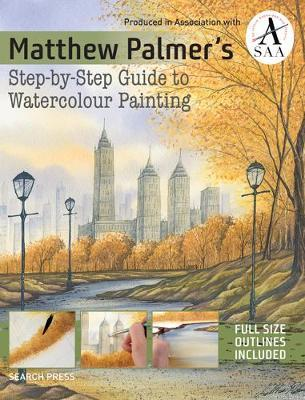 Image for Matthew Palmer's Step-by-Step Guide to Watercolour Painting