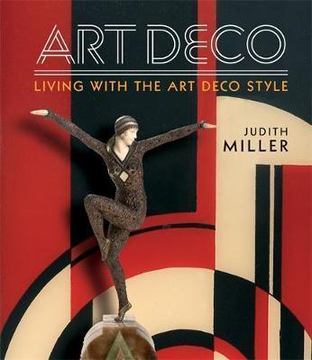 Image for Miller's Art Deco : Living with the Art Deco Style