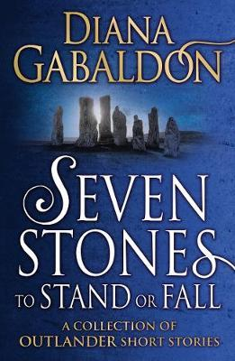 Image for Seven Stones to Stand or Fall : A Collection of Outlander Short Stories