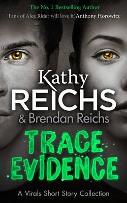 Image for Trace Evidence : A Virals Short Story Collection