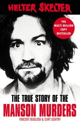 Image for Helter Skelter : The True Story of the Manson Murders