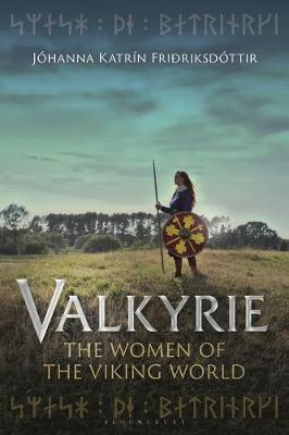Image for Valkyrie : The Women of the Viking World