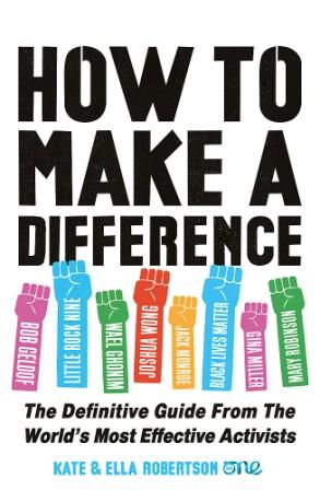 Image for How to Make a Difference : The Definitive Guide From the World's Most Effective Activists