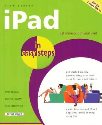 Image for iPad in easy steps [8th Edition] covers all models of iPad with iOS 12