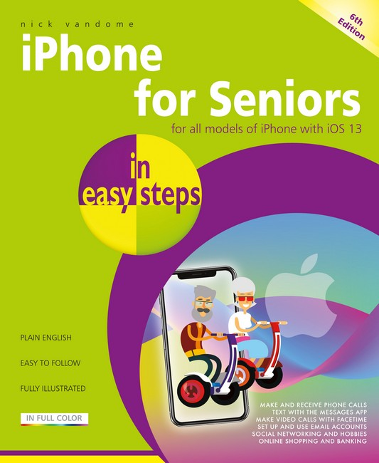 Image for iPhone for Seniors in easy steps : Covers iPhones with iOS 13