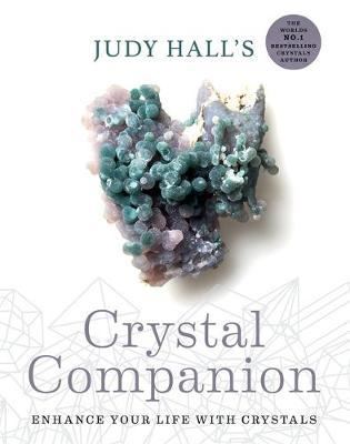 Image for Judy Hall's Crystal Companion : Enhance your life with crystals