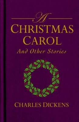 Image for A Christmas Carol and Other Stories