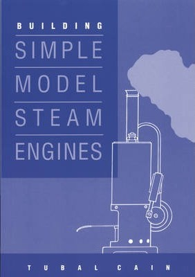 Image for Building Simple Model Steam Engines