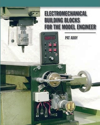 Image for Electromechanical Building Blocks : For the Model Engineer