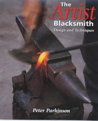 Image for The Artist Blacksmith : Design and Techniques