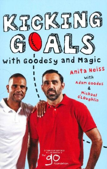 Image for Kicking Goals With Goodesy And Magic