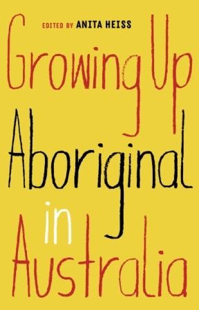 Image for Growing Up Aboriginal in Australia