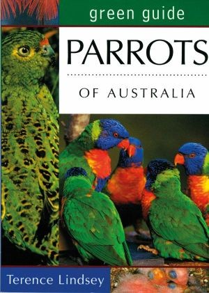 Image for Green Guide : Parrots of Australia