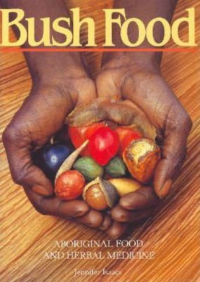 Image for Bush Food : Aboriginal Food and Herbal Medicine