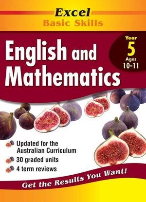 Image for Excel Basic Skills : English and Mathematics Year 5 (Ages 10-11)