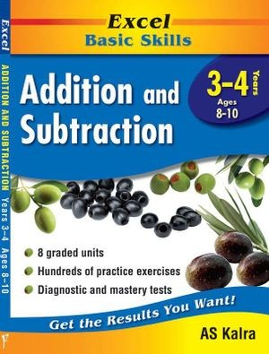 Image for Excel Basic Skills : Addition and Subtraction Years 3-4 (Ages 8-10)