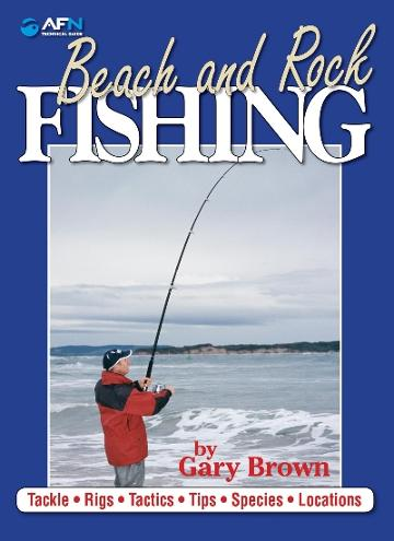 Image for Beach and Rock Fishing : Tackle, Rigs, Tactics, Tips, Species, Locations