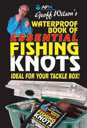 Image for Geoff Wilson's Waterproof Book of Essential Fishing Knots : Ideal for your Tackle Box!
