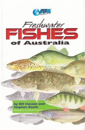 Image for Freshwater Fishes of Australia : A must have guide to help beginners and seasoned anglers to catch more fish