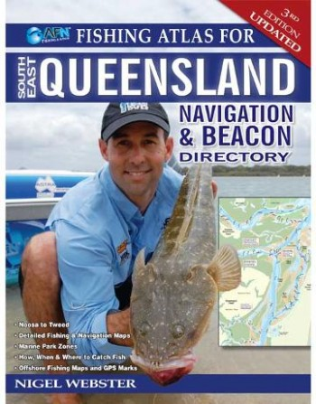 Image for Fishing Atlas for South East Queensland [Third Edition Updated] Navigation and Beacon Directory