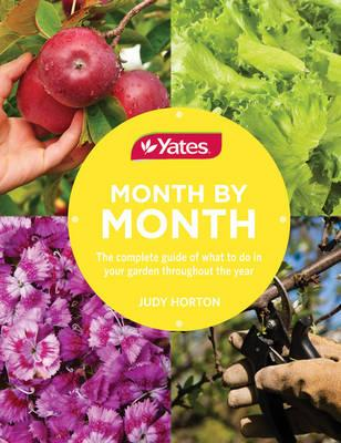 Image for Yates Month by Month : The complete guide of what to do in your garden throughout the year